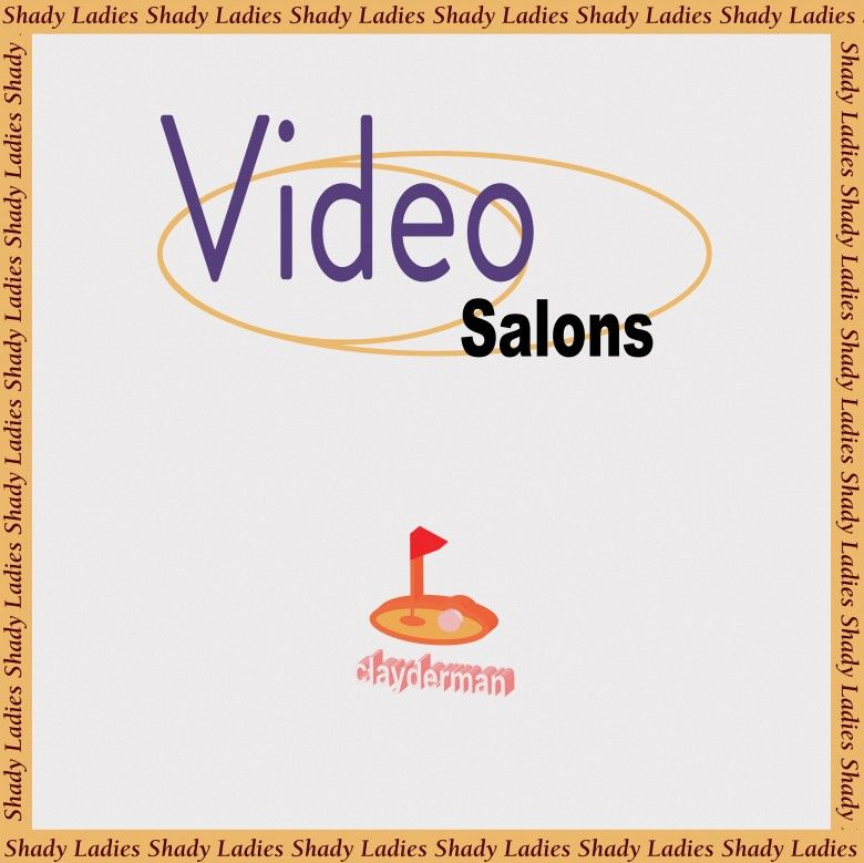 Video salons